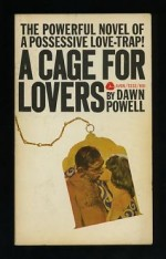A Cage for Lovers