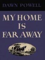 My Home Is Far Away